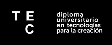 Diploma Universitario en Tecnologías para la creación